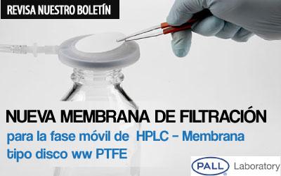 Nueva Membrana de Filtración para la fase móvil de  HPLC – Membrana tipo disco ww PTFE