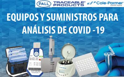 EQUIPOS Y SUMINISTROS PARA ANÁLISIS DE COVID -19